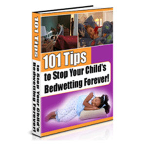 101 Tips To Stop Your Child Bedwetting Forever